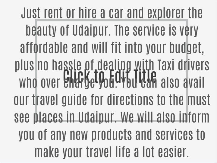 Just rent or hire a car and explorer the