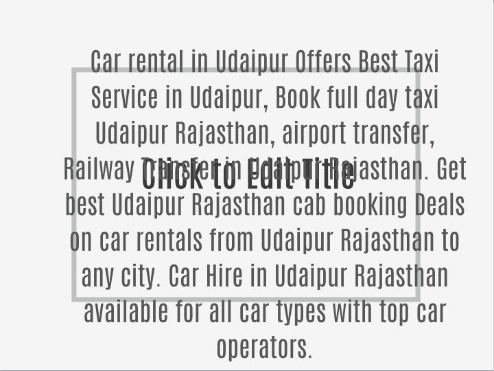 Car rental in Udaipur Offers Best Taxi