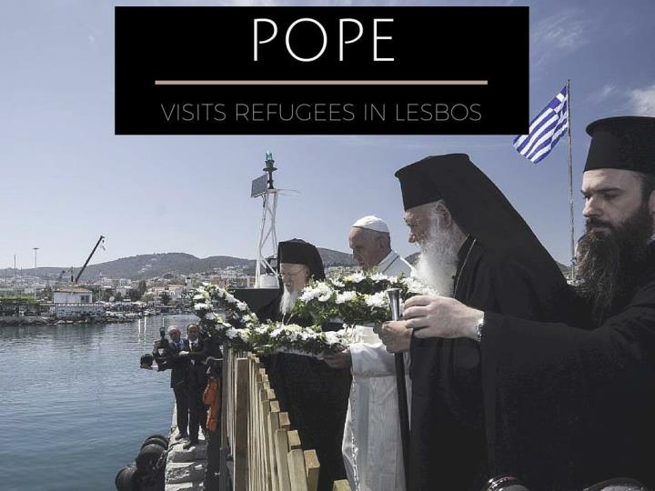 Pope visits outcasts in lesbos