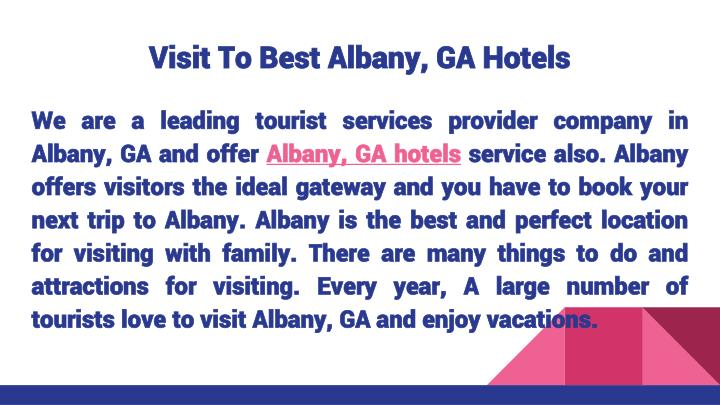 Visit To Best Albany, GA Hotels