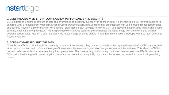2. CDNs provide visibility into application performance and security