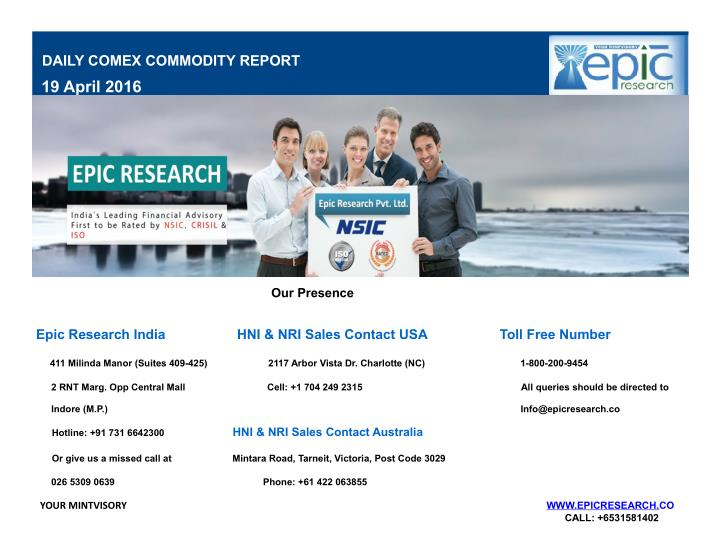 DAILY COMEX COMMODITY REPORT