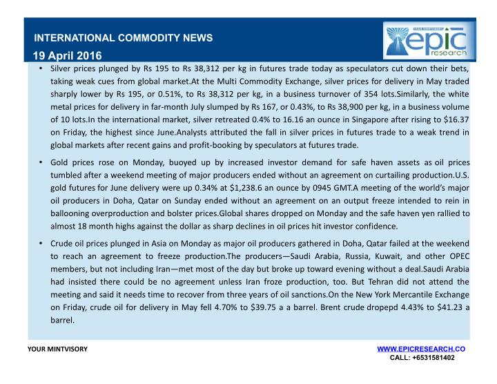 INTERNATIONAL COMMODITY NEWS