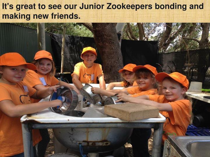 It's great to see our Junior Zookeepers bonding and making new friends.