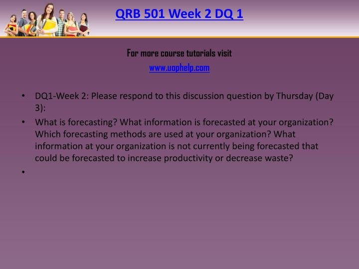 QRB 501 Week 2 DQ 1