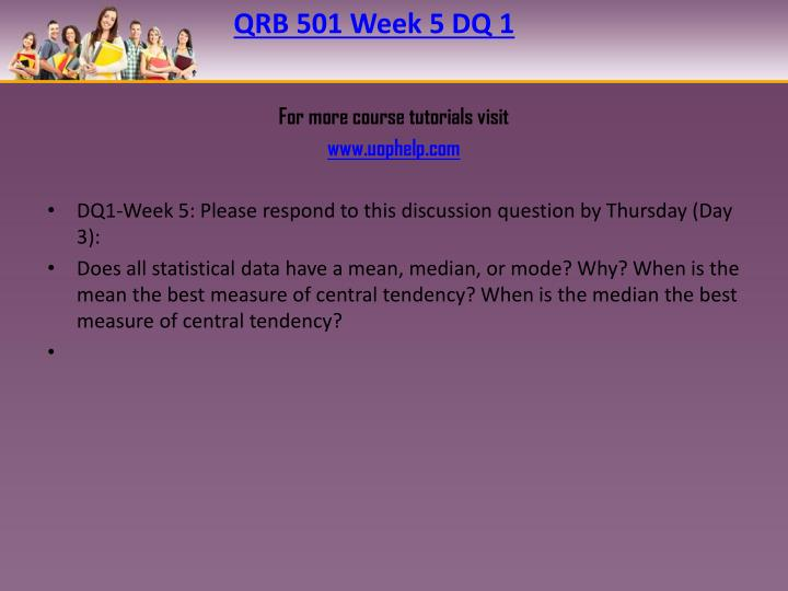 QRB 501 Week 5 DQ 1
