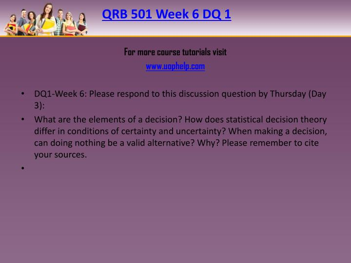 QRB 501 Week 6 DQ 1