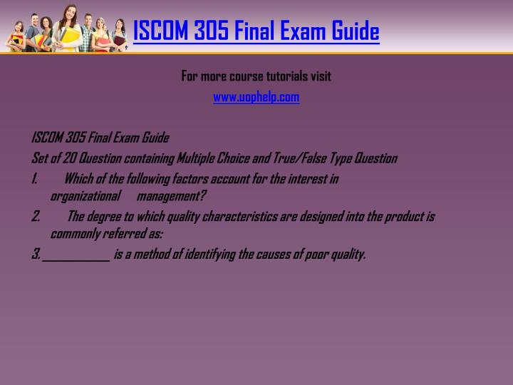 ISCOM 305 Final Exam Guide