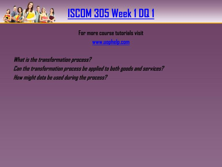 ISCOM 305 Week 1 DQ 1