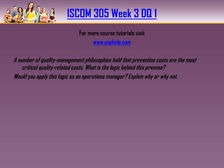 ISCOM 305 Week 3 DQ 1