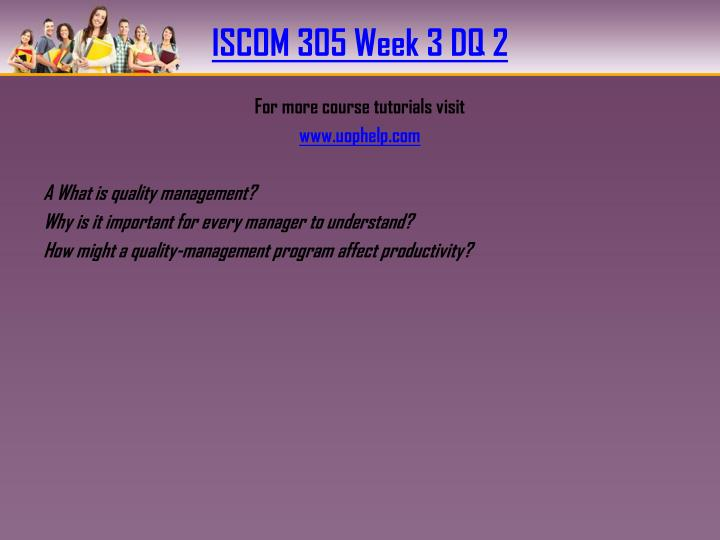 ISCOM 305 Week 3 DQ 2