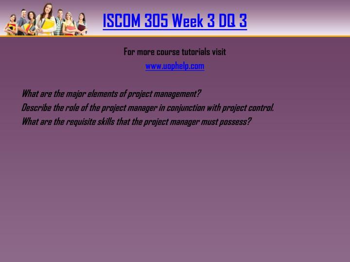 ISCOM 305 Week 3 DQ 3