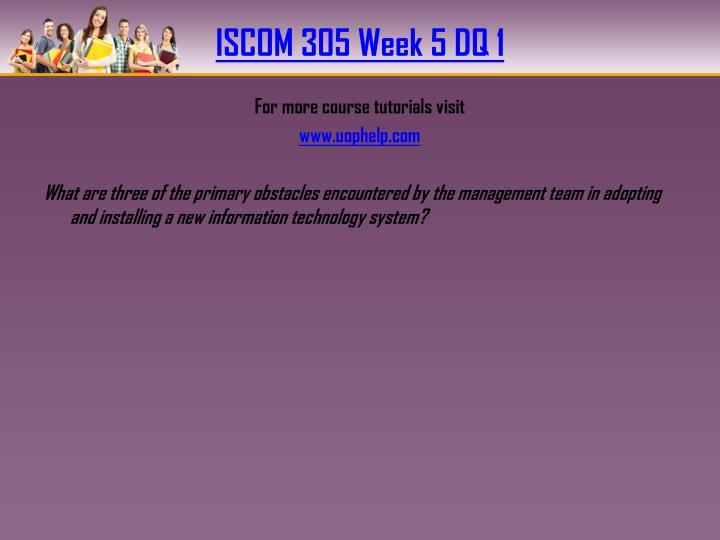 ISCOM 305 Week 5 DQ 1