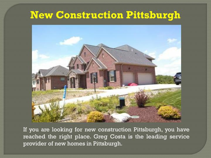 New Construction Pittsburgh