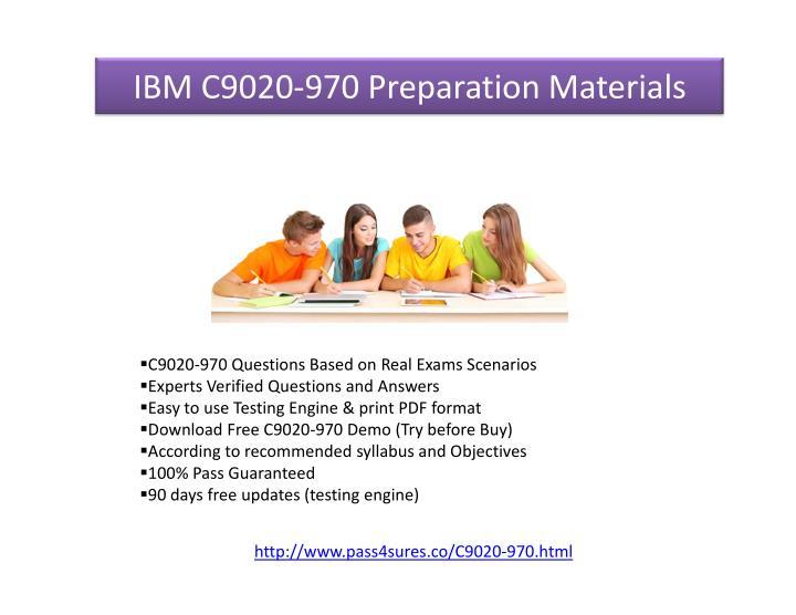 IBM C9020-970 Preparation Materials