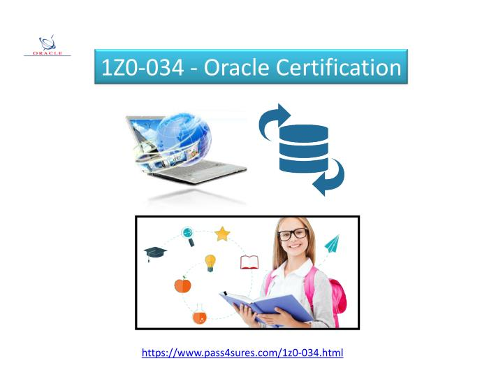 1Z0-034 - Oracle Certification