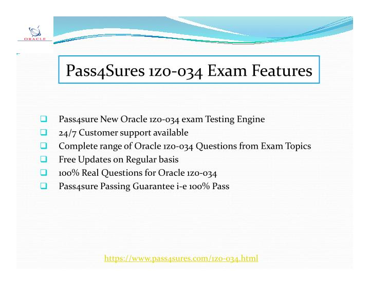 Pass4Sures 1z0-034 Exam Features