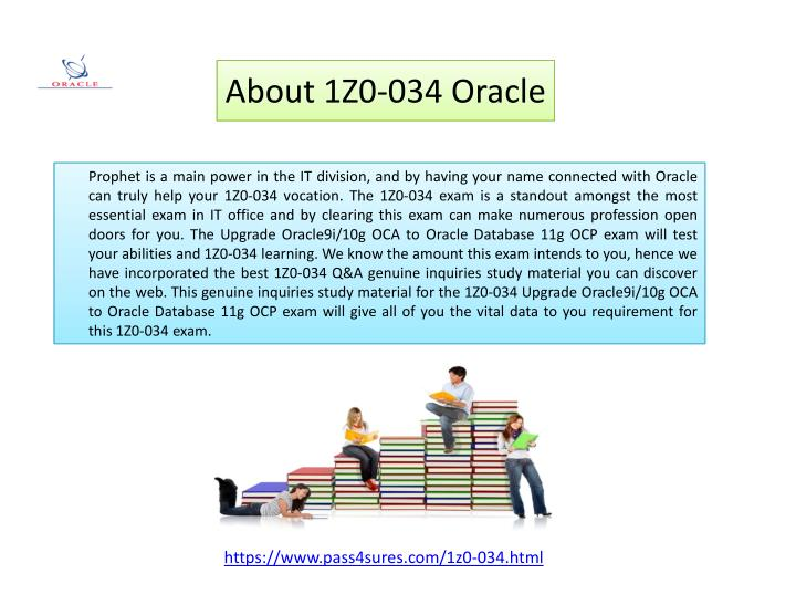 About 1Z0-034 Oracle