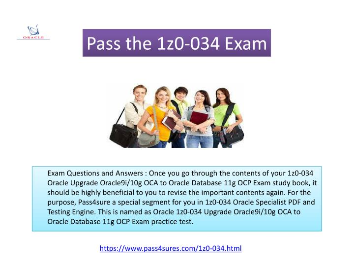 Pass the 1z0-034 Exam