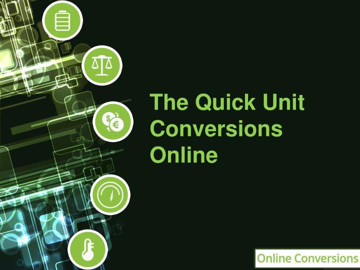 The quick unit conversions online