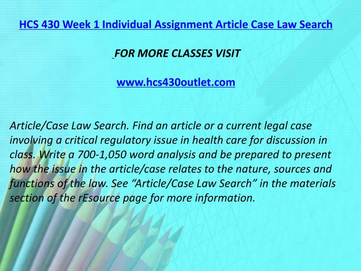 HCS 430 Week 1 Individual Assignment Article Case Law