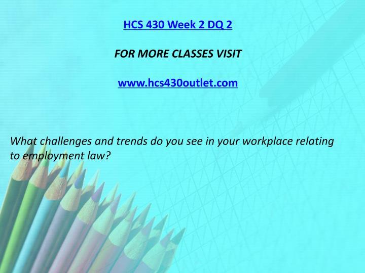 HCS 430 Week 2 DQ 2