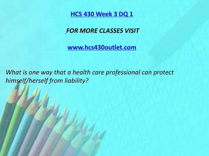 HCS 430 Week 3 DQ