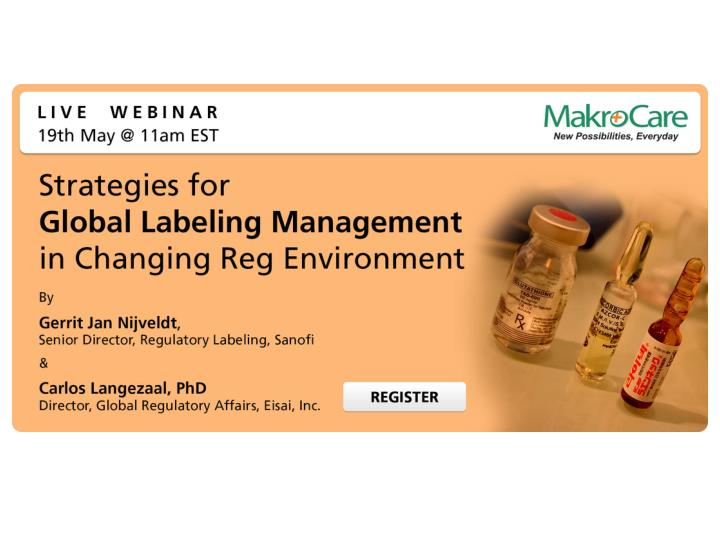 Webinar strategies for global labeling management in changing reg environment