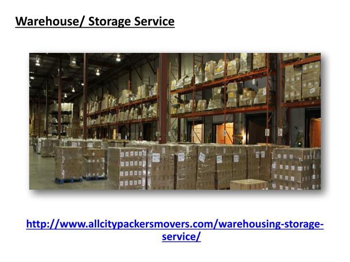 Warehouse/ Storage Service