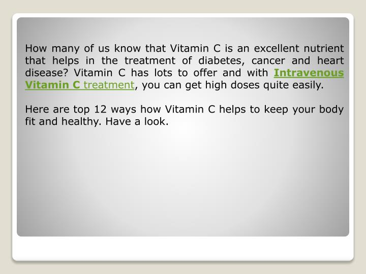 How many of us know that Vitamin C is an excellent nutrient that helps in the treatment of diabetes,...