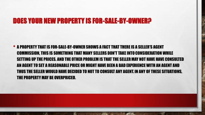 Does your new property is For-Sale-by-Owner?