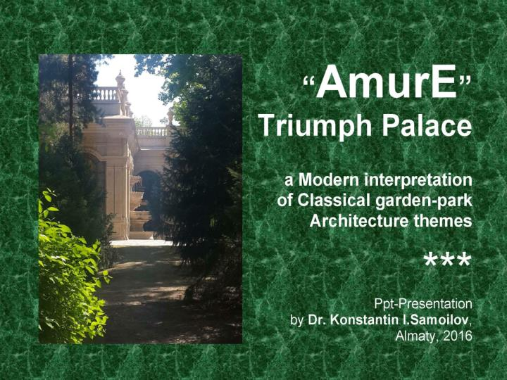 The amure triumph palace a modern interpretation of classical garden park architecture themes ppt presentation by d
