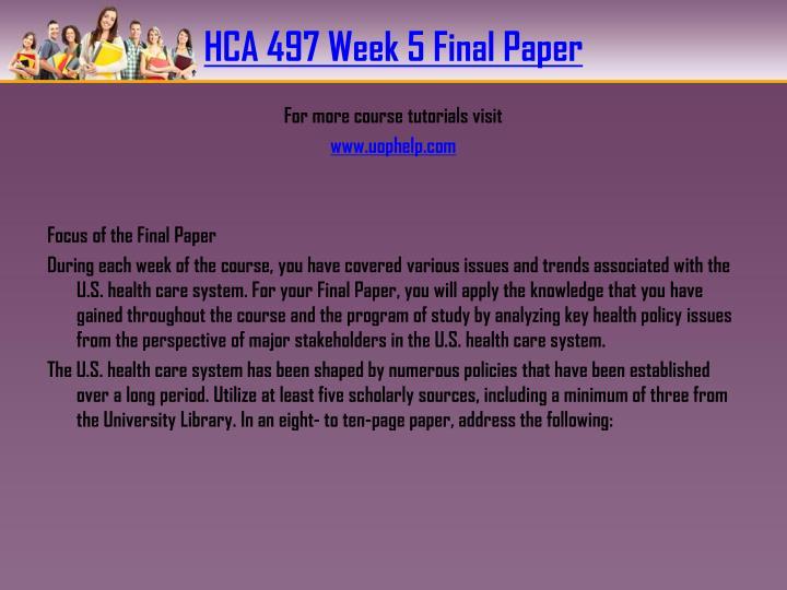 HCA 497 Week 5 Final Paper