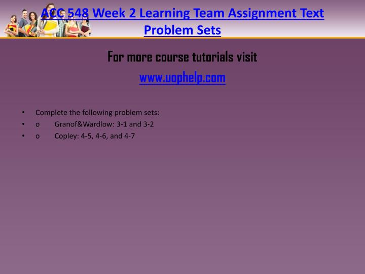 ACC 548 Week 2 Learning Team Assignment Text Problem