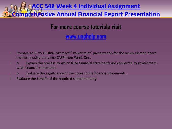 ACC 548 Week 4 Individual Assignment Comprehensive Annual Financial Report