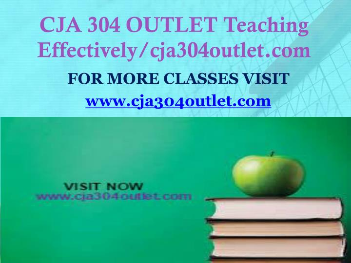 Cja 304 outlet teaching effectively cja304outlet com