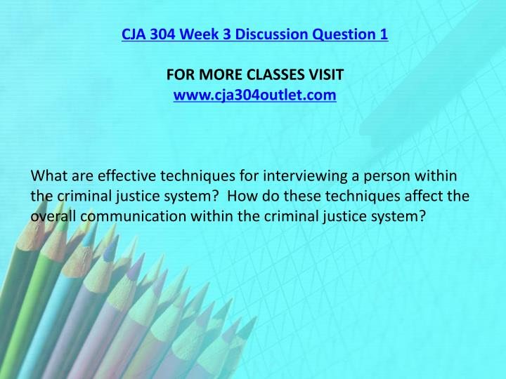 CJA 304 Week 3 Discussion Question 1