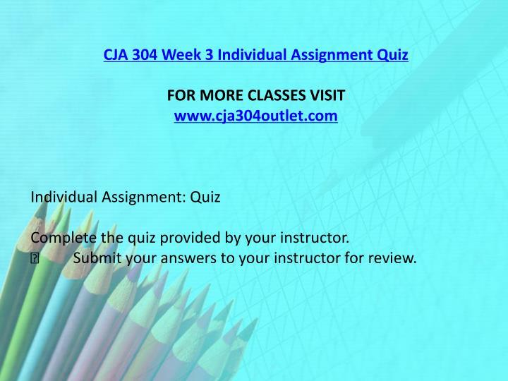 CJA 304 Week 3 Individual Assignment Quiz