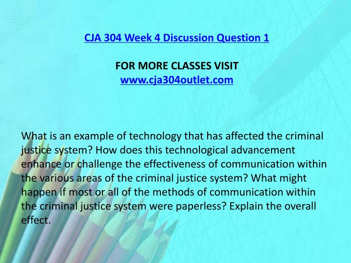 CJA 304 Week 4 Discussion Question 1