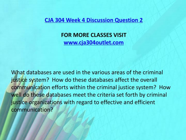 CJA 304 Week 4 Discussion Question 2