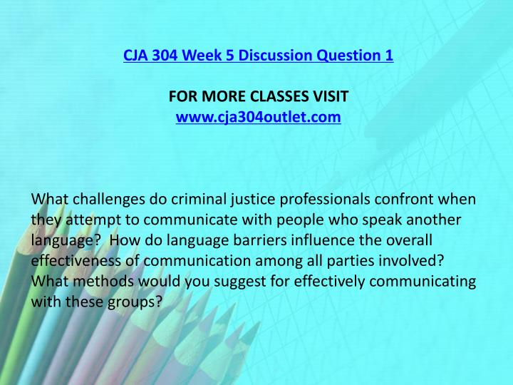 CJA 304 Week 5 Discussion Question 1
