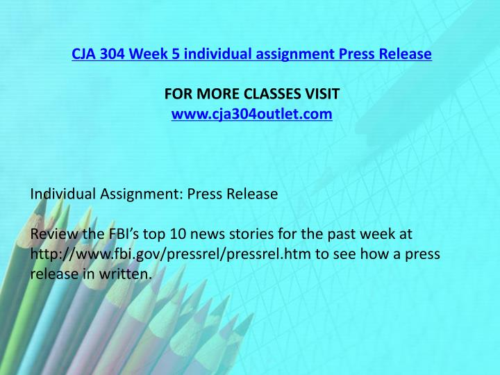 CJA 304 Week 5 individual assignment Press Release