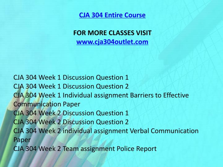 CJA 304 Entire Course