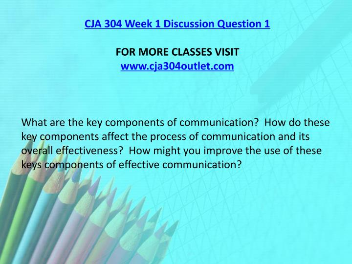 CJA 304 Week 1 Discussion Question 1