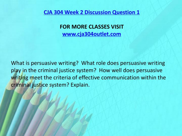 CJA 304 Week 2 Discussion Question 1