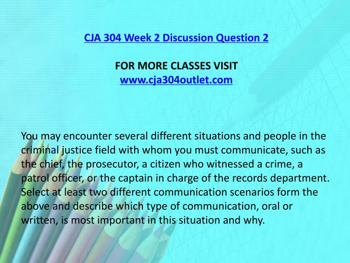 CJA 304 Week 2 Discussion Question 2