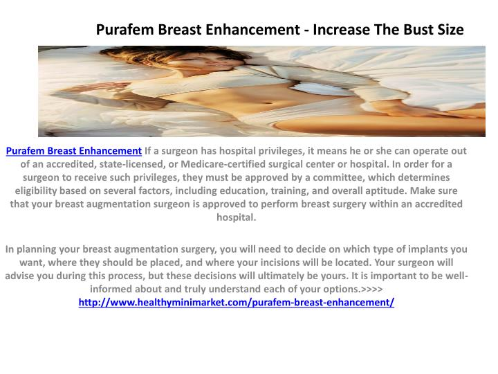 Purafem breast enhancement increase the bust size