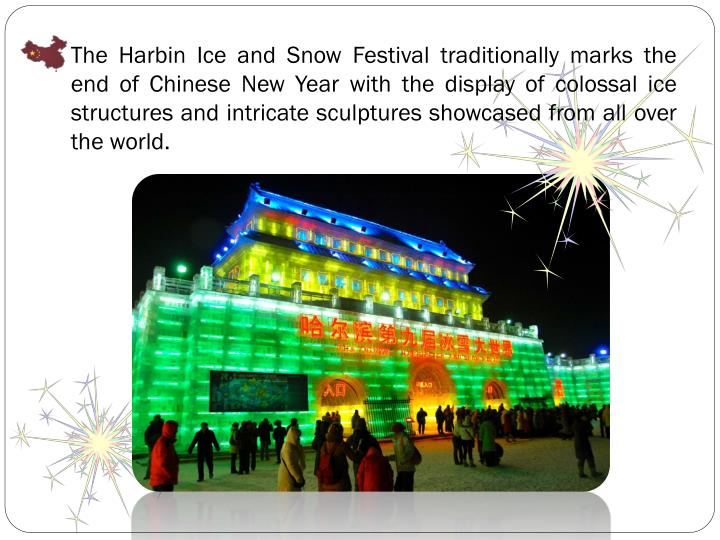 The Harbin Ice and Snow Festival traditionally marks the end of Chinese New Year with the display of colossal ice structures and intricate sculptures showcased from all over the world.