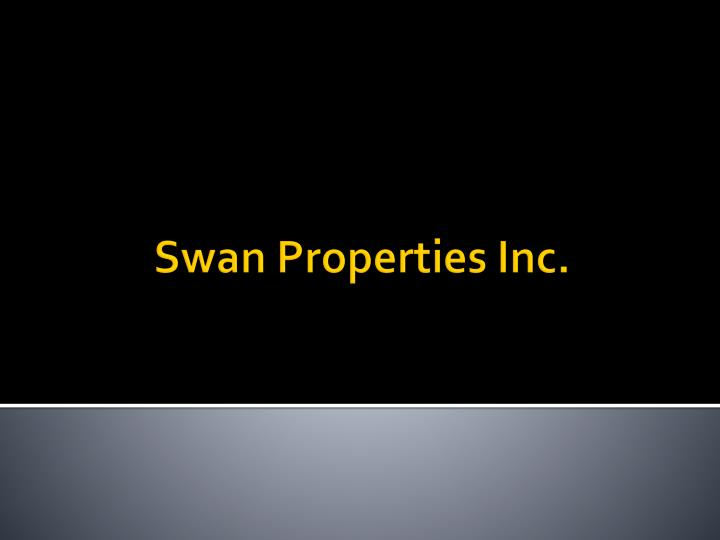 Swan properties inc
