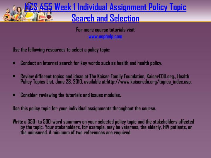 Hcs 455 week 1 individual assignment policy topic search and selection
